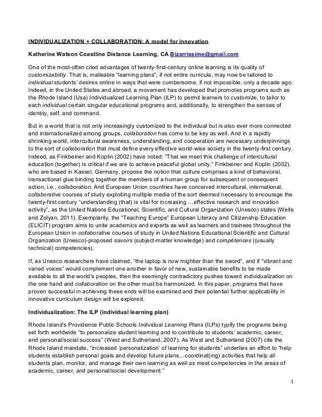 INDIVIDUALIZATION + COLLABORATION: A model for innovationKatherine Watson Coastline Distance Learning, CA Bizarrissime@gma...