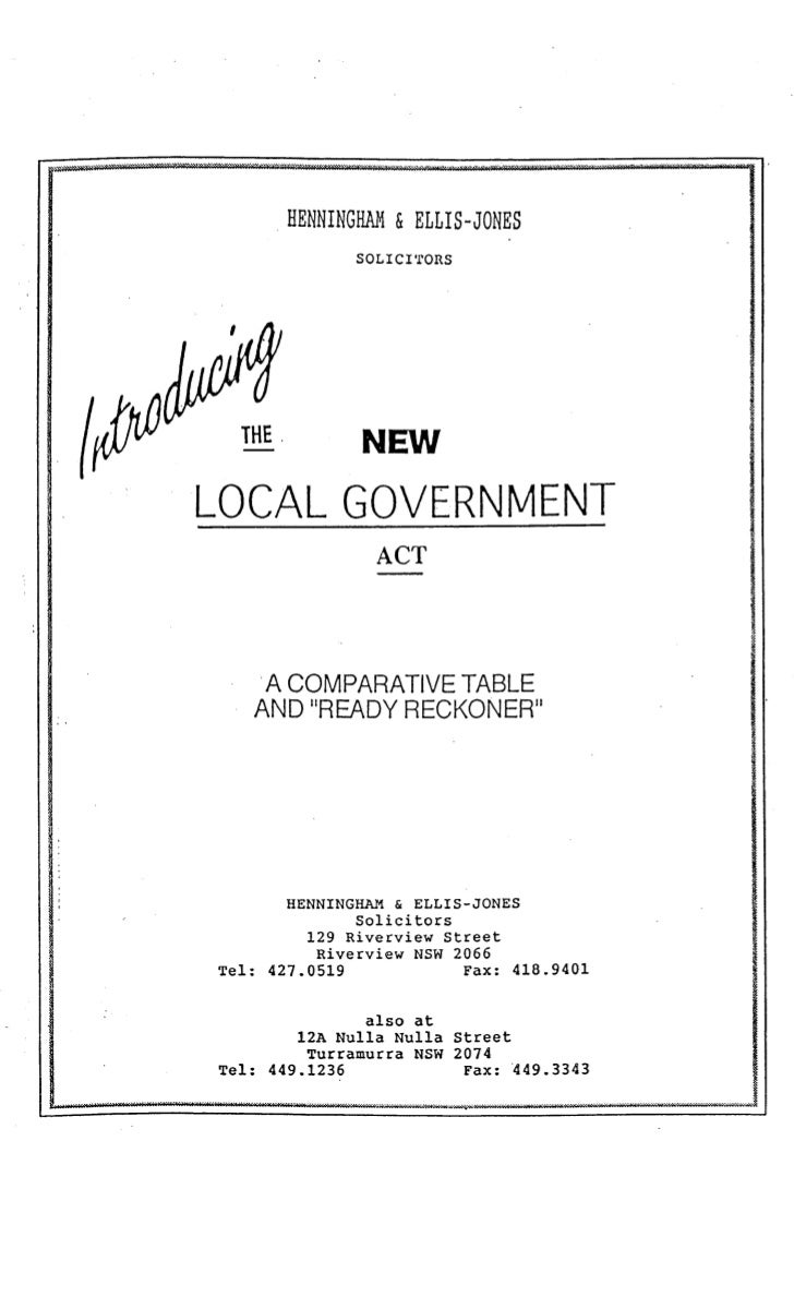 """INTRODUCING THE NEW [NSW] LOCAL GOVERNMENT ACT [1993]: A COMPARATIVE TABLE AND """"READY RECKONER"""""""
