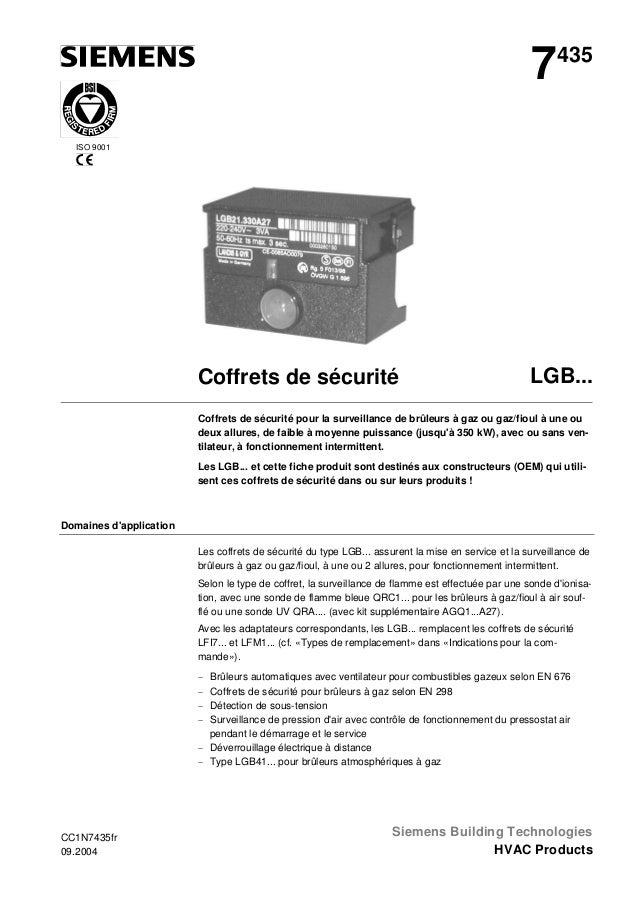 7  435  ISO 9001  Coffrets de sécurité  LGB...  Coffrets de sécurité pour la surveillance de brûleurs à gaz ou gaz/fioul à...