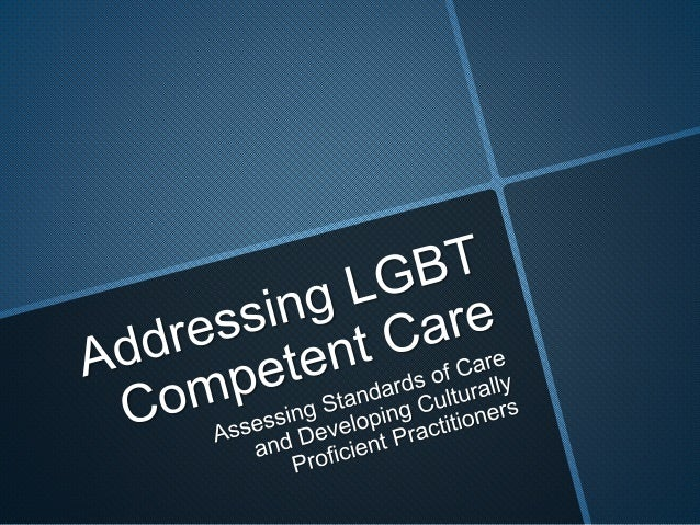 Providing LGBT Competent Care