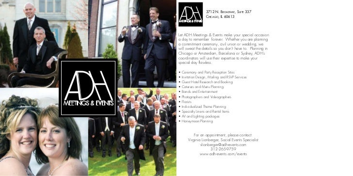 3712 N. BROADWAY, SUITE 337                    CHICAGO, IL 60613Let ADH Meetings & Events make your special occasiona day ...