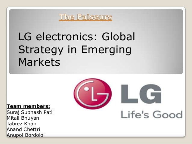 global strategy of lg electonics Wal-mart's global strategy overview  in the past two decades wal-mart has been the leading domestic retailer  global strategy of lg electonics  wal-mart.