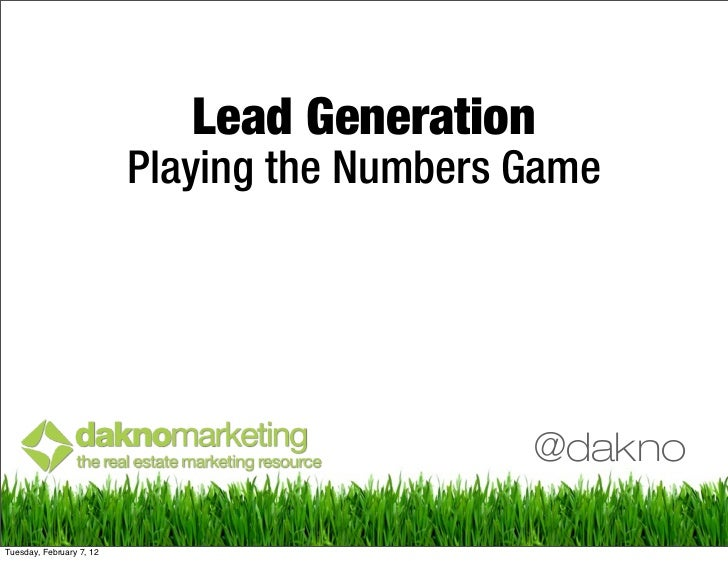 Lead Generation                          Playing the Numbers Game                                              @daknoTuesd...