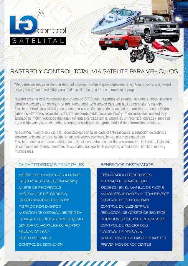 control S A T E L I T A L RASTREO Y CONTROL TOTAL VIA SATELITE PARA VEHICULOS MONITOREO ONLINE LAS 24 HORAS GEOCERCA (ZONA...