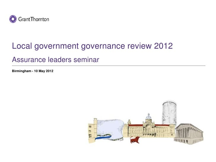 Local government governance review 2012Assurance leaders seminarBirmingham - 10 May 2012