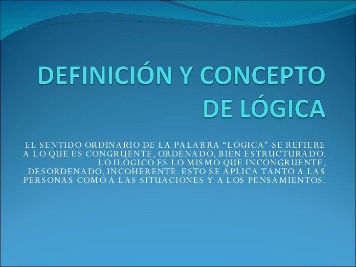 Definición y Concepto Lógica