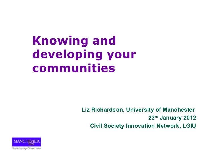 <ul><li>Liz Richardson, University of Manchester  </li></ul><ul><li>23 rd  January 2012 </li></ul><ul><li>Civil Society In...