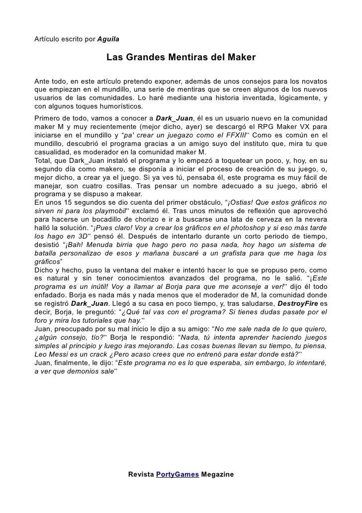 Artículo escrito por Aguila                        Las Grandes Mentiras del Maker  Ante todo, en este artículo pretendo ex...