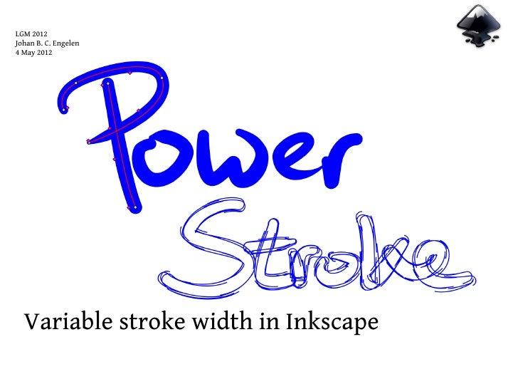 Powerstroke: variable stroke width in Inkscape