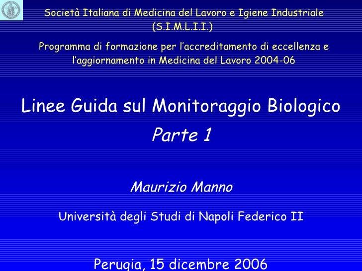 Società Italiana di Medicina del Lavoro e Igiene Industriale (S.I.M.L.I.I.)   Programma di formazione per l'accreditamento...