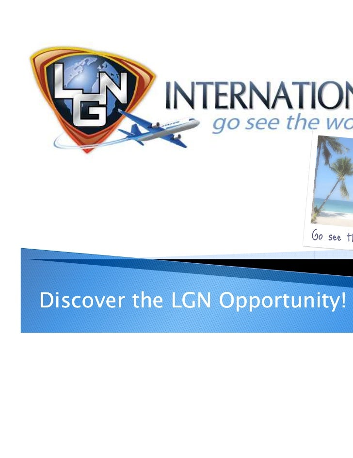 Discover the LGN Opportunity!