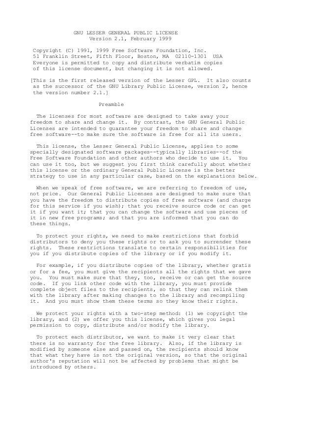 GNU LESSER GENERAL PUBLIC LICENSE Version 2.1, February 1999 Copyright (C) 1991, 1999 Free Software Foundation, Inc. 51 Fr...