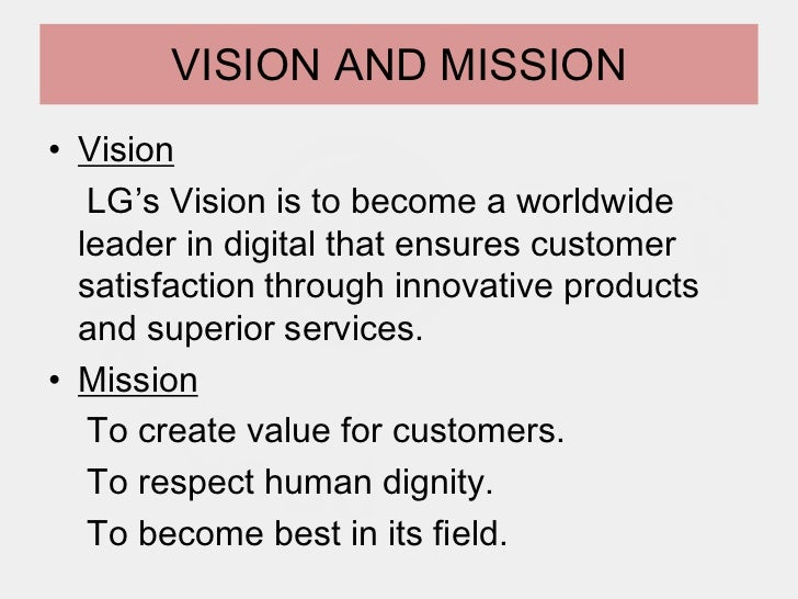 Vision, Mission and Objectives