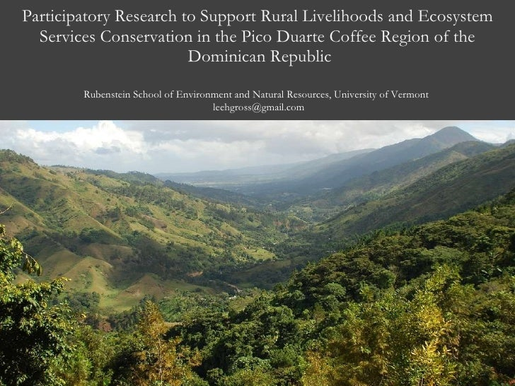 Participatory Research to Support Rural Livelihoods and Ecosystem Services Conservation in the Pico Duarte Region of the Dominican Republic