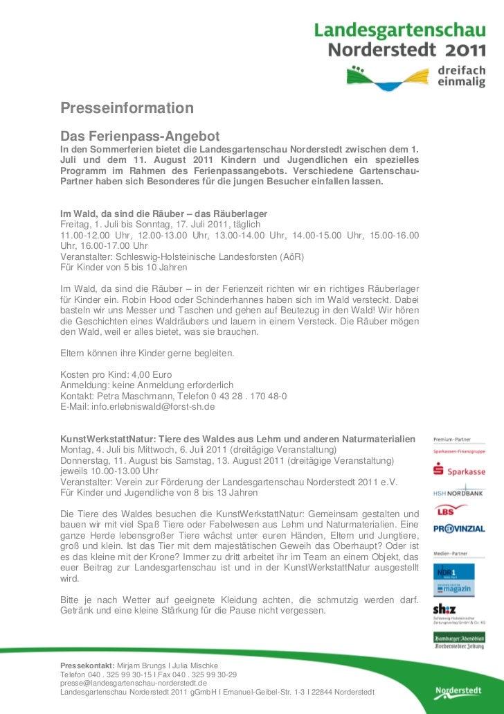 PresseinformationDas Ferienpass-AngebotIn den Sommerferien bietet die Landesgartenschau Norderstedt zwischen dem 1.Juli un...
