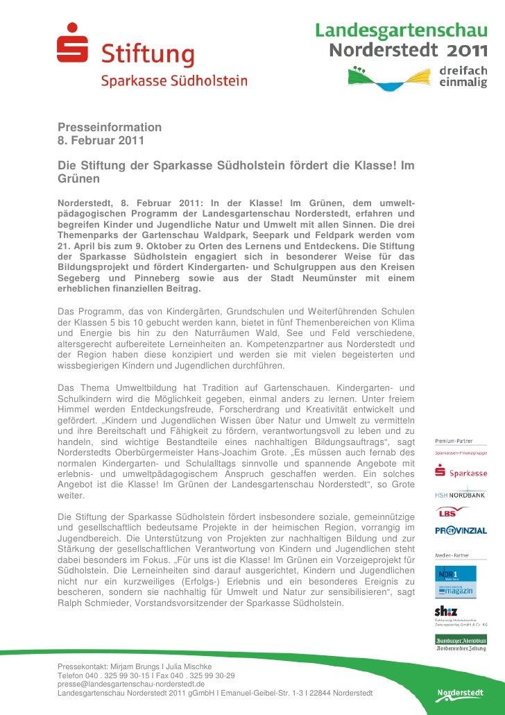 Presseinformation8. Februar 2011Die Stiftung der Sparkasse Südholstein fördert die Klasse! ImGrünenNorderstedt, 8. Februar...