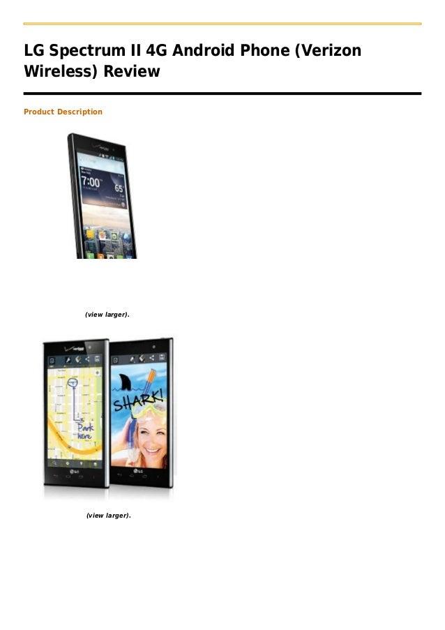 Lg spectrum ii  4 g android phone (verizon wireless)