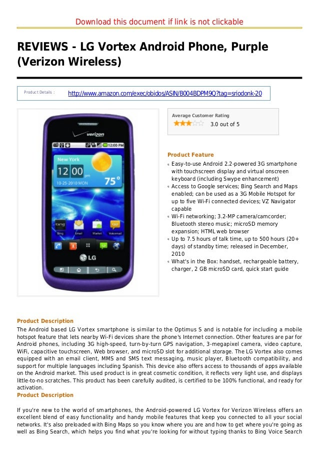 Download this document if link is not clickableREVIEWS - LG Vortex Android Phone, Purple(Verizon Wireless)Product Details ...