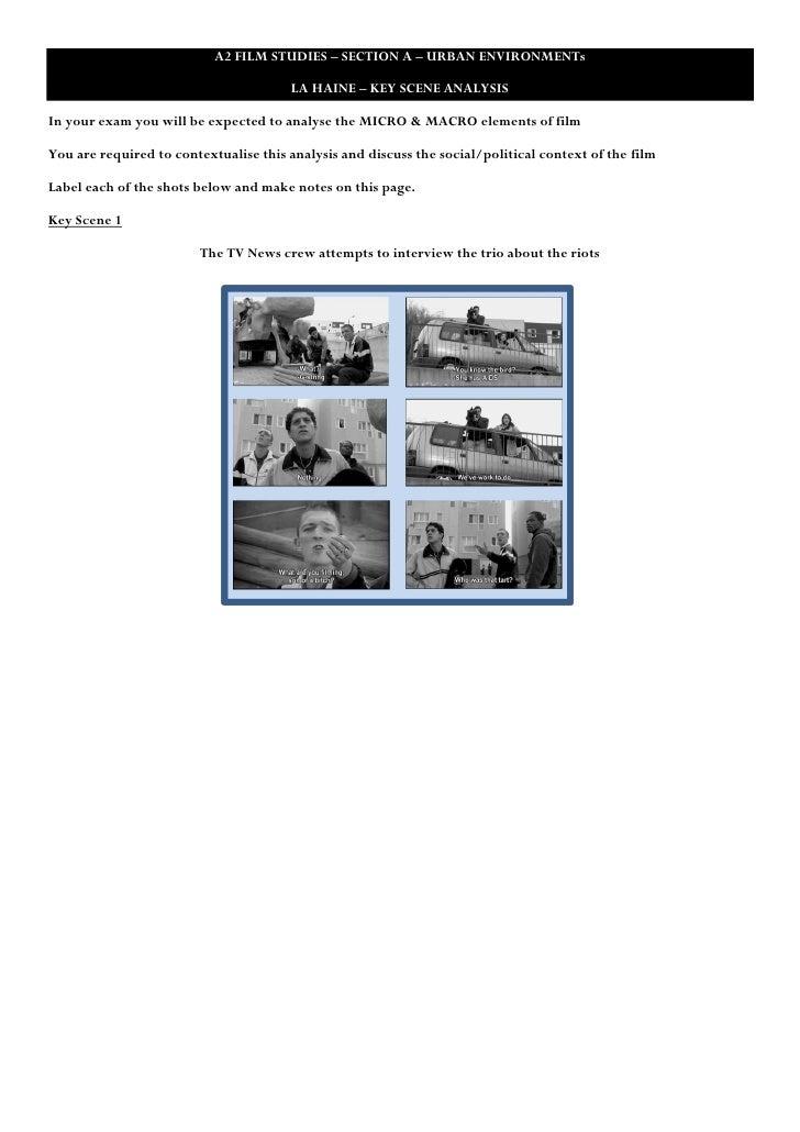 A2 FILM STUDIES – SECTION A – URBAN ENVIRONMENTs                                       LA HAINE – KEY SCENE ANALYSISIn you...