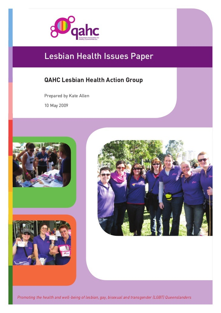 Lesbian Health Issues Paper               QAHC Lesbian Health Action Group               Prepared by Kate Allen           ...