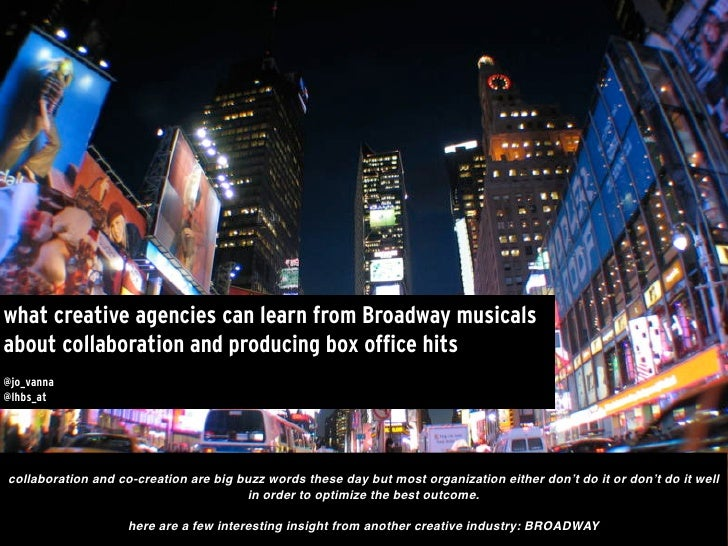 What creative agencies can learn from Broadway Musicals