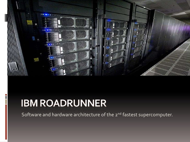 IBM RoadRunner Architecture