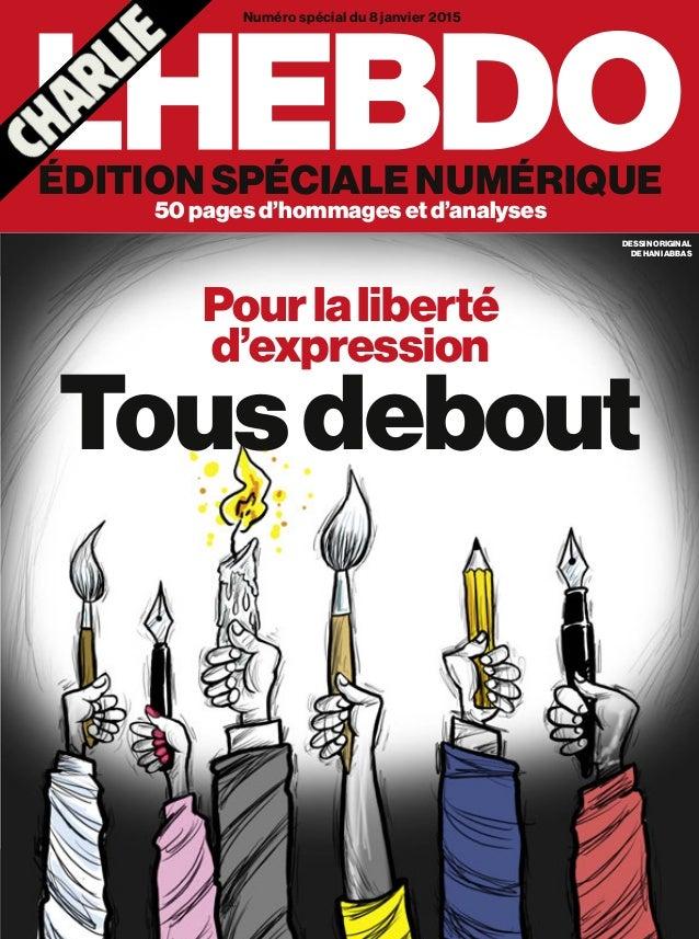 Tousdebout Pourlaliberté d'expression édition spéciale numérique 50pagesd'hommagesetd'analyses Numéro spécial du 8 janvier...