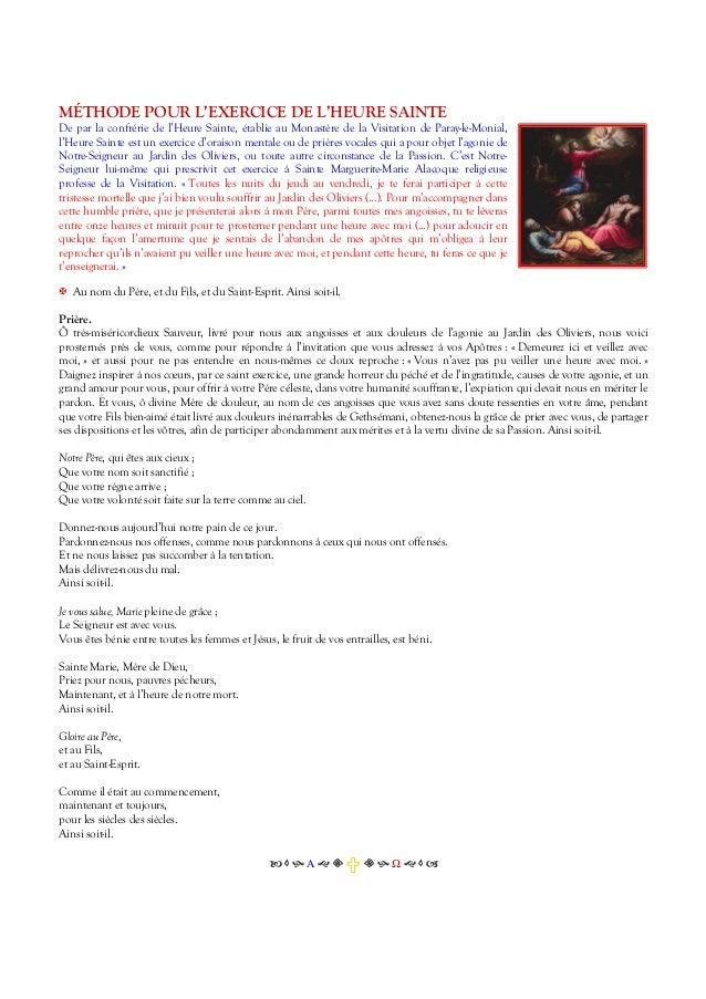 MÉTHODE POUR L'EXERCICE DE L'HEURE SAINTE De par la confrérie de l'Heure Sainte, établie au Monastère de la Visitation de ...