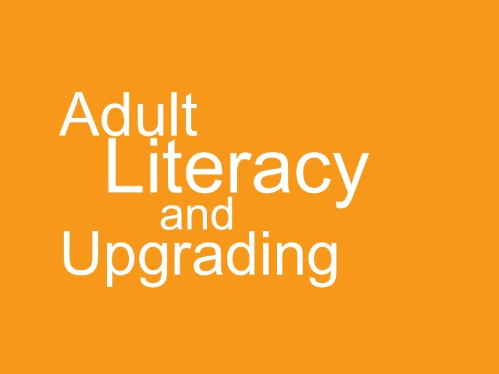 Literacy Upgrading Adult and