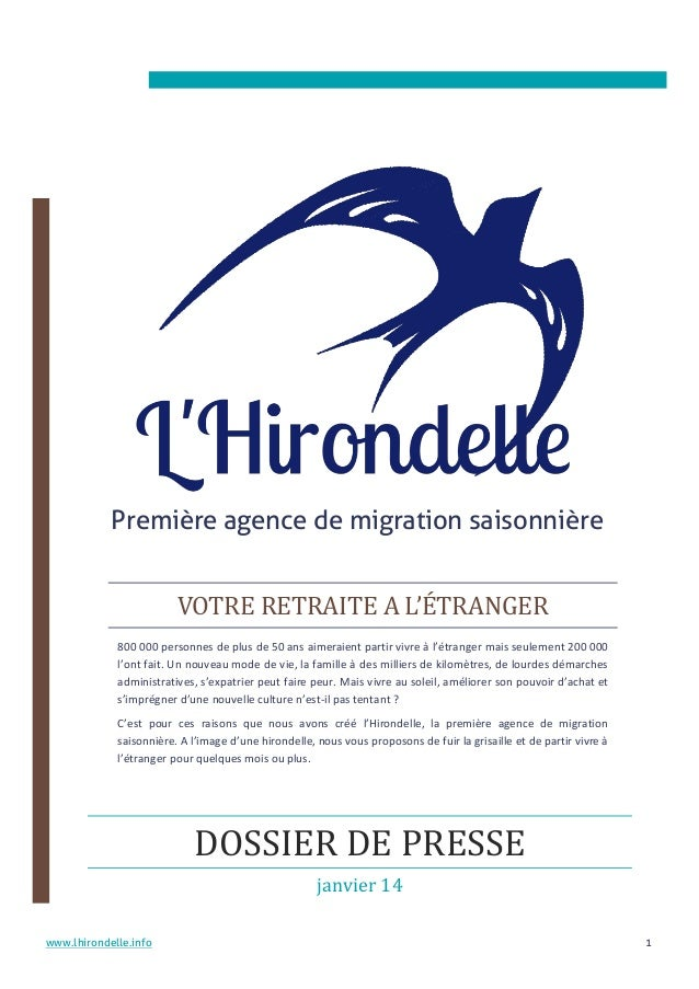 Première agence de migration saisonnière VOTRE RETRAITE A L'ÉTRANGER 800 000 personnes de plus de 50 ans aimeraient partir...