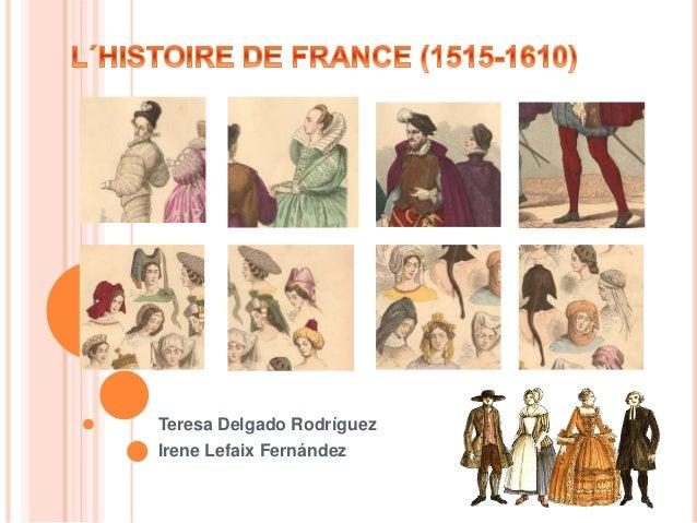 Teresa Delgado Rodríguez  Irene Lefaix Fernández