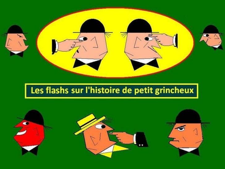 L'histoire revue par Petit Grincheux 1ère partie