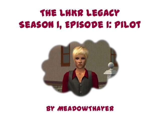 Season 1, Episode 1: Pilot