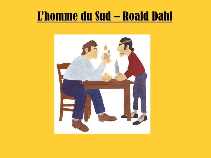 L'homme du Sud – Roald Dahl<br />