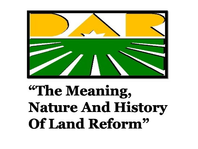 Land Reform - in the Philippines it is a process of redistributing land from the landlords to tenant-farmers in order that...
