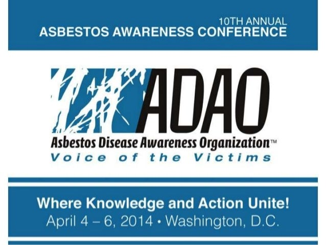"10th Annual International Asbestos Awareness Conference, ""Where Knowledge and Action Unite"""