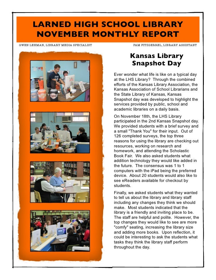 LARNED HIGH SCHOOL LIBRARY       NOVEMBER MONTHLY REPORTGWEN LEHMAN, LIBRARY MEDIA SPECIALIST                PAM FITZGER...