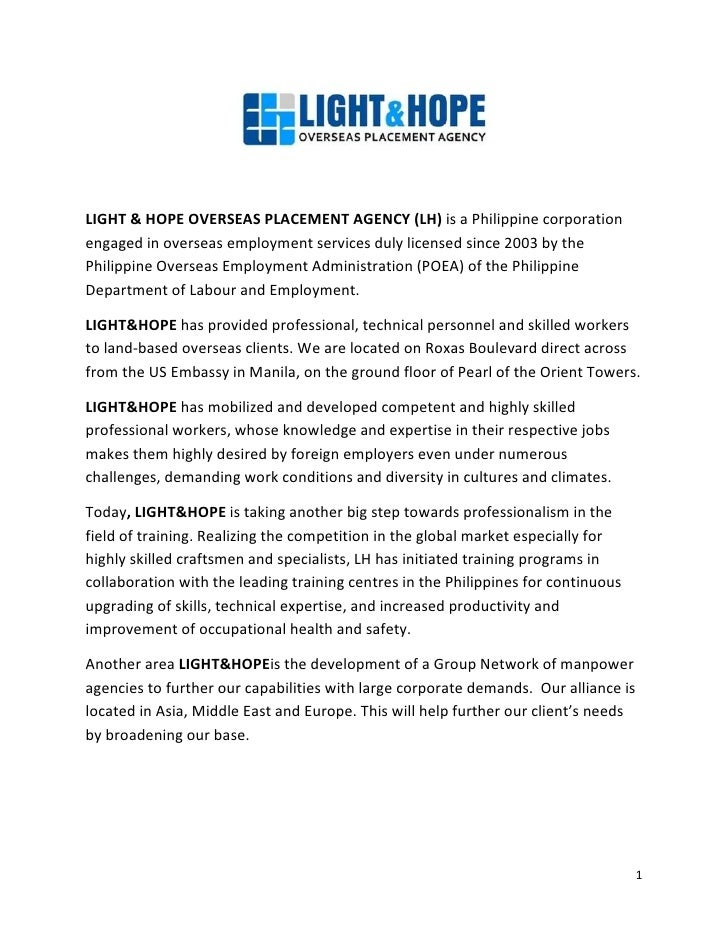 LIGHT & HOPE OVERSEAS PLACEMENT AGENCY (LH) is a Philippine corporation engaged in overseas employment services duly licen...