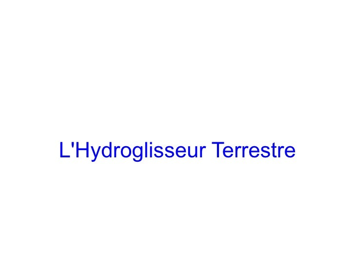 LHydroglisseur Terrestre