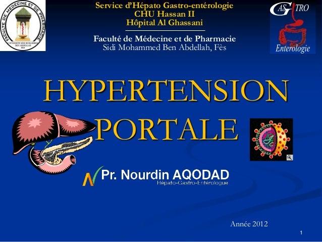 Service d'Hépato Gastro-entérologie            CHU Hassan II          Hôpital Al Ghassani  Faculté de Médecine et de Pharm...