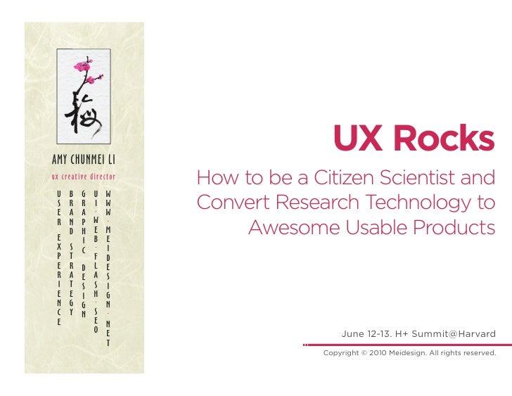 AMY CHUNMEI LI                                       UX Rocks ux creative director                        How to be a Citi...