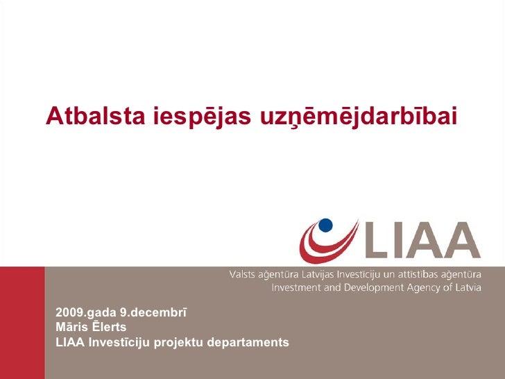 LIAA loma uzņēmējdarbības veicināšanā Latvijā