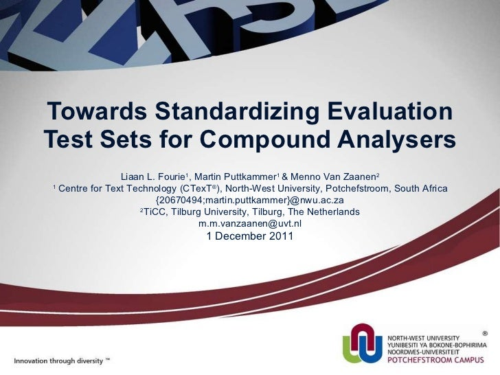 Towards Standardizing Evaluation Test Sets for Compound Analysers