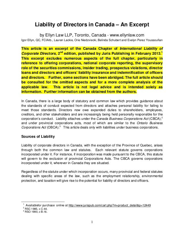 1 Liability of Directors in Canada – An Excerpt by Ellyn Law LLP, Toronto, Canada - www.ellynlaw.com Igor Ellyn, QC, FCIAr...