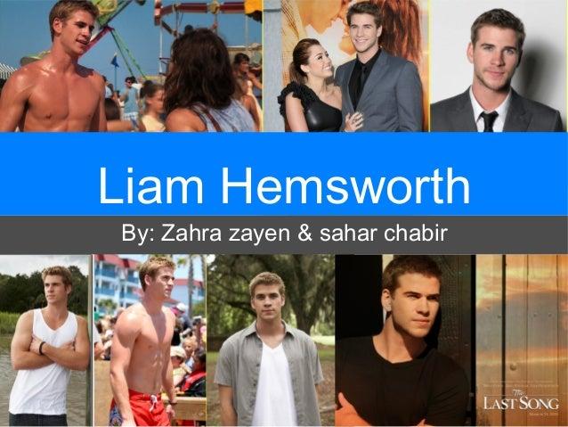 Liam Hemsworth By: Zahra zayen & sahar chabir