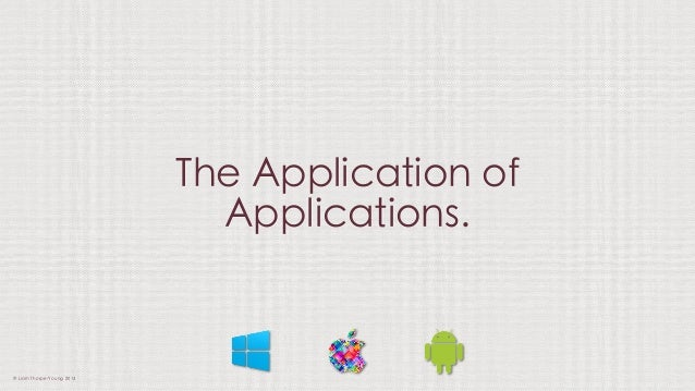 The Application Of Applications
