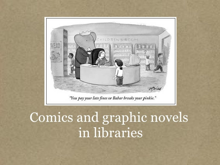 Comics and graphic novels  in libraries