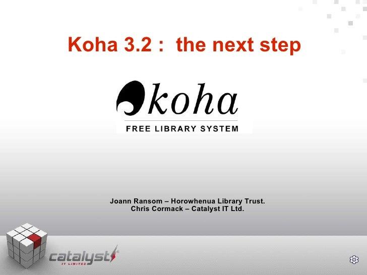 Koha 3.2 : The next step