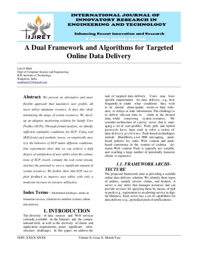 ISSN: XXXX-XXXX Volume X, Issue X, Month Year A Dual Framework and Algorithms for Targeted Online Data Delivery Lata S Mat...