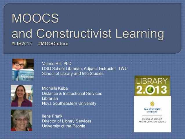 Library 2.013 MOOCs and Constructivist Learning